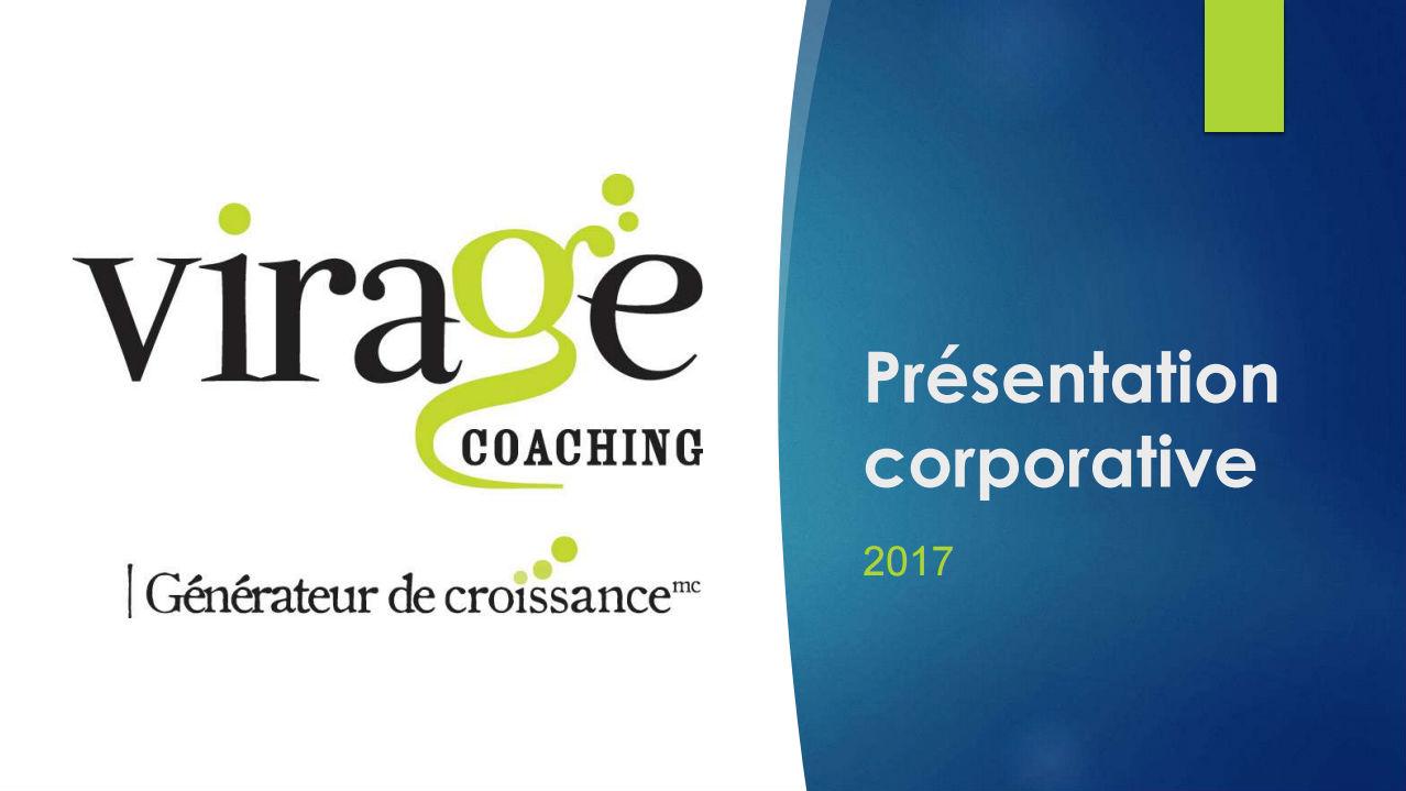 <strong>Virage Coaching se spécialise dans le coaching de groupe et se démarque par son programme hybride axé sur la réalisation d'objectifs de vie personnels et professionnels.</strong>
